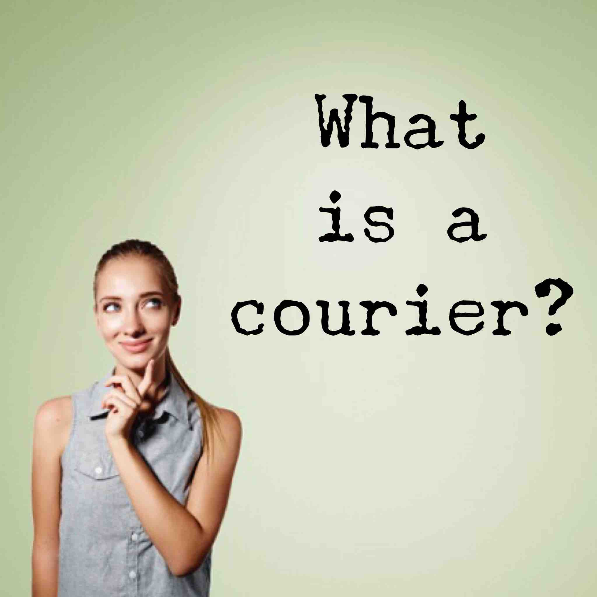 A woman thinking about the question 'What is a courier?'